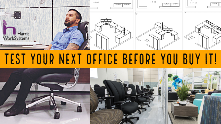 Test your next office before you buy it Harris WorkSystems